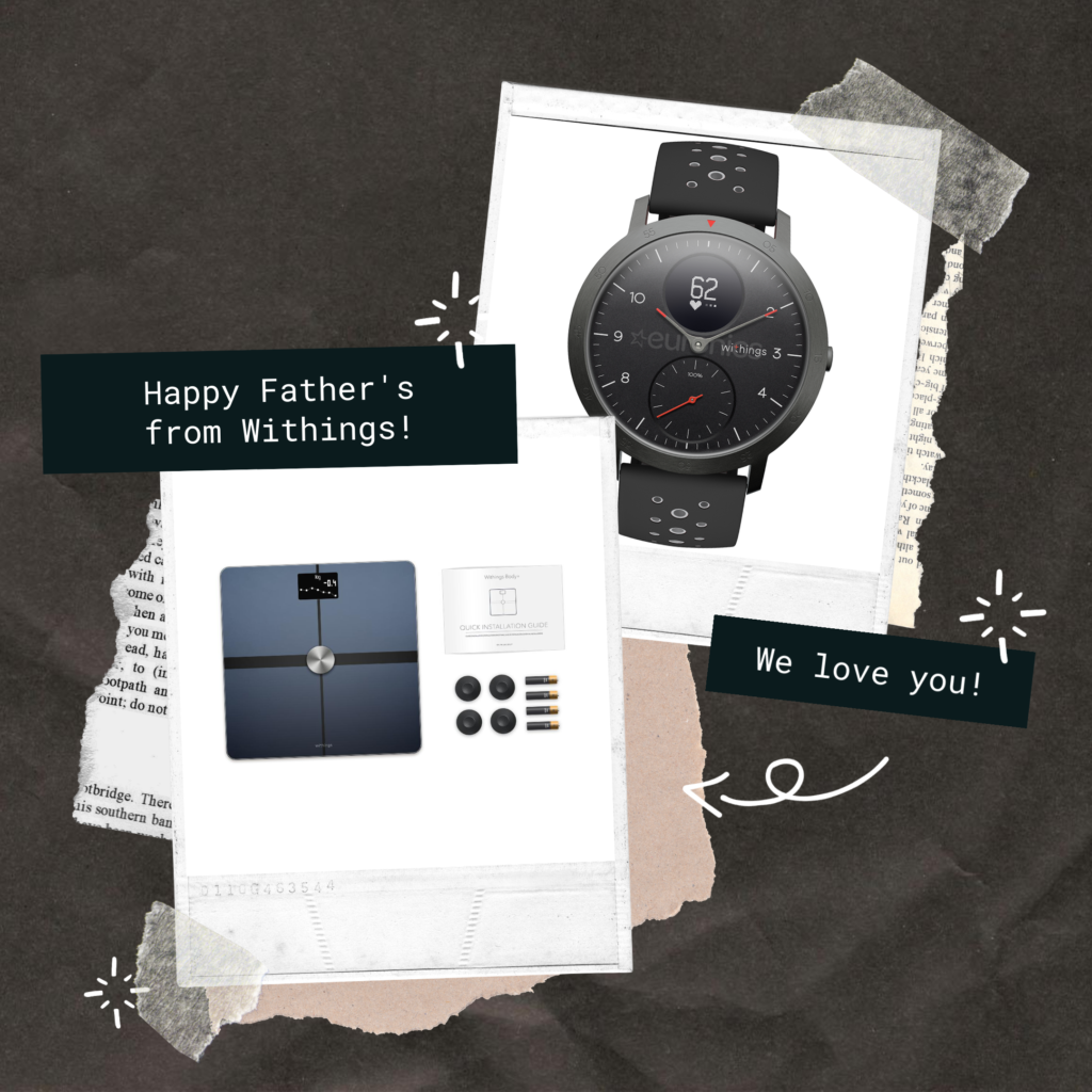Fathers Day Tech Gift Ideas from Withings